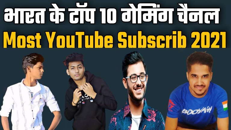 India Top 10 Gaming YouTube Channel 2021